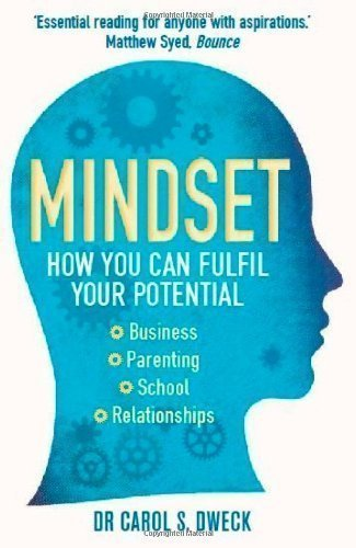 Mindset: How You Can Fulfil Your Potential by Dweck, Carol on 02/02/2012 unknown edition
