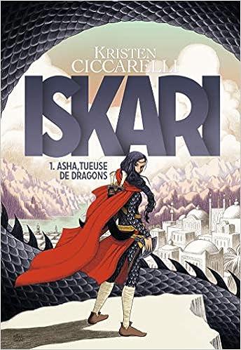 Iskari - Tome 1 : Asha, tueuse de dragons de Kristen Ciccarelli 515As%2BZfuxL._SX342_BO1,204,203,200_