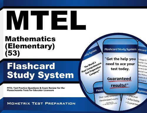 Download MTEL Mathematics (Elementary) (53) Flashcard Study System: MTEL Test Practice Questions & Exam Review for the Massachusetts Tests for Educator Licensure Pdf