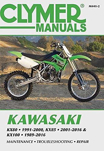 kawasaki kx80 kx85 kx100 kx80 1991 2000 kx85 and kx85 ii 2001 rh amazon com