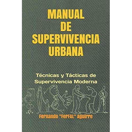 Manual de Supervivencia Urbana:...