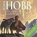 Le prophète blanc (L'Assassin royal 7) | Livre audio Auteur(s) : Robin Hobb Narrateur(s) : Sylvain Agaësse