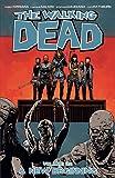 The Walking Dead Volume 22: A New Beginning (Walking Dead Tp)