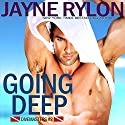 Going Deep: Divemasters, Book 2 Audiobook by Jayne Rylon Narrated by Gregory Salinas