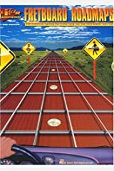 Fretboard Roadmaps: The Essential Guitar Patterns That All the Pros Know and Use (Guitar Techniques) Kindle Edition
