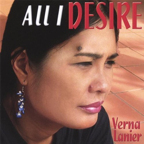 All I Desire by Lanier, Verna (2007-11-13)