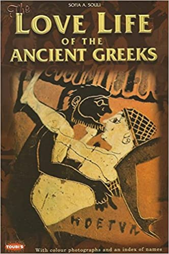 Amazon.com: Love Life of the Ancient Greeks (9789605402242): Souli, Sofia A.: Books