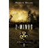 Z-MINUS (Book 1): The Paranormal Dystopian Fiction Best Seller