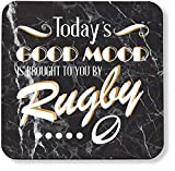 Hippowarehouse Today's Good Mood Is Brought To You By Rugby pack of 2 coasters gloss finish durable backing 9cm x 9cm