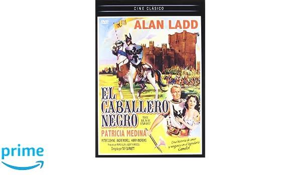 El Caballero Negro [DVD]: Amazon.es: Alan Ladd, Patricia Medina, Andre Morell, Harry Andrews, Peter Cushing, Anthony Bushell, Tay Garnett, Irving Allen: ...