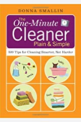 The One-Minute Cleaner Plain & Simple: 500 Tips for Cleaning Smarter, not Harder Paperback