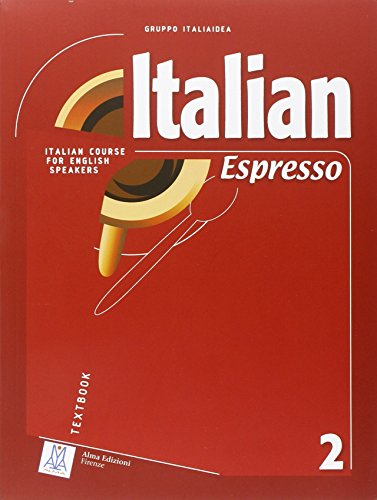 Italian Espresso 2: Italian Course for English Speakers (Book & CD)