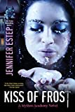 Kiss of Frost by Jennifer Estep front cover
