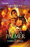 Warrior Rising, Pamela Palmer, 0373618816