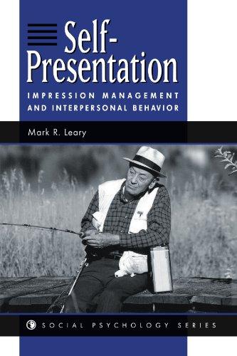 Self-presentation: Impression Management And Interpersonal Behavior (Social Psychology Series)