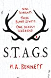 """STAGS Nine students. Three blood sports. One deadly weekend."" av M.A. Bennett"