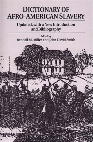 Search : Dictionary of Afro-American Slavery: Updated, with a New Introduction and Bibliography (82)