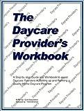 The Daycare Provider's Workbook