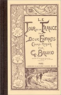 Le tour de la France par deux enfants par Bruno