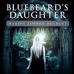 Bluebeard's Daughter | Marion Zimmer Bradley
