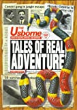 img - for Tales of Real Adventure (Real Tales Series) book / textbook / text book