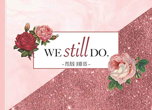 Lighting For Parties Ideas (We Still Do.: Vow Renewal Guest Book I Happy Thoughts & Words of Wisdom I Gift Log I 60 Guests I Elegant Floral Rose Marble Glitter Binding I Wedding ...)