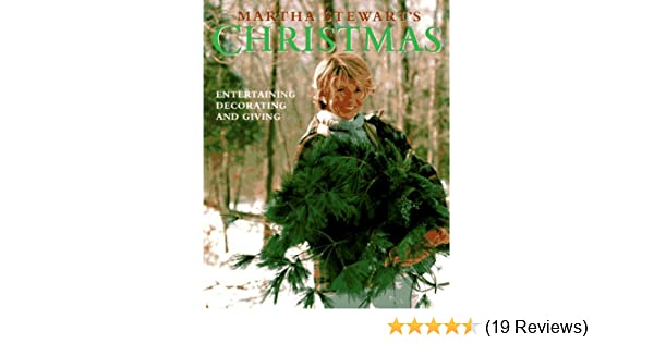 Martha Stewarts Christmas Martha Stewart 9780517574164 Amazon