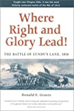 Front cover for the book Where Right and Glory Lead! The Battle of Lundy's Lane, 1814 by Donald E. Graves