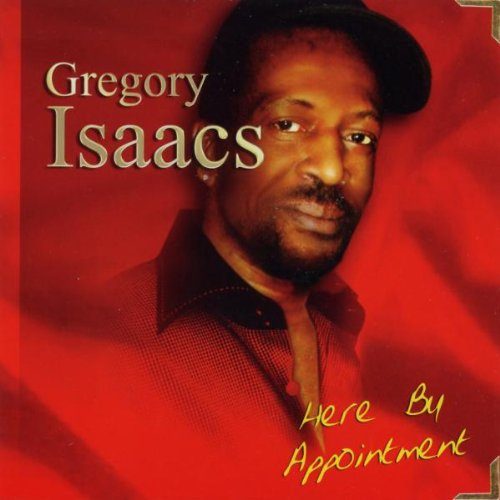 Gregory Isaacs - Here By Appointment - Zortam Music