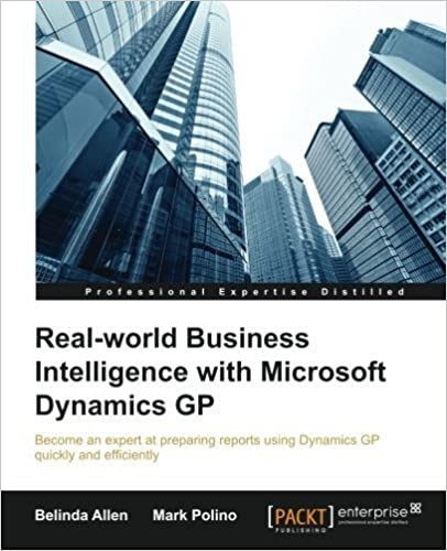 Book Real-world Business Intelligence with Microsoft Dynamics GP by Belinda Allen (2015-05-29)