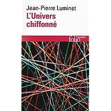 UNIVERS CHIFFONNÉ (L')