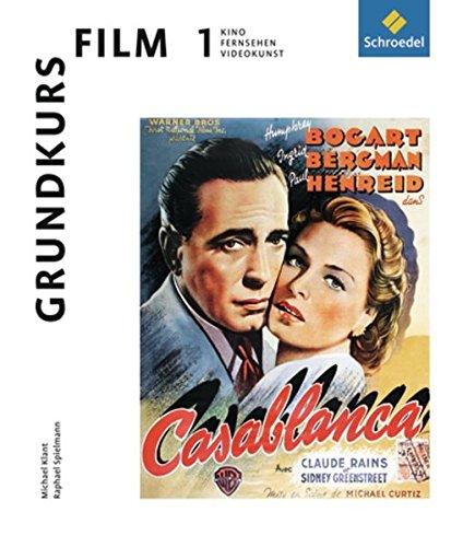 Grundkurs Film 1: Kino, Fernsehen, Videokunst: Materialien für die Sek I und II