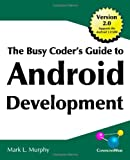 The Busy Coder's Guide to Android Development