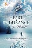 Heart & Endurance: Heart & Endurance Vols 1 & 2