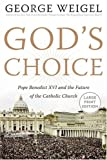 God's Choice, George Weigel, 0060883545