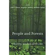 People and Forests: Communities, Institutions, and Governance