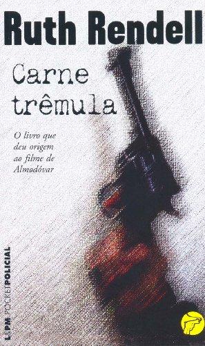 Carne Trêmula - Coleção L&PM Pocket (Em Portuguese do Brasil)