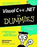 Visual C++. Net for Dummies, Michael Hyman and Bob Arnson, 0764508687