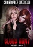 Front cover for the book Blood Hunt by Christopher Buecheler