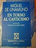 En Torno Al Casticismo, Miguel de Unamuno, 8423972348