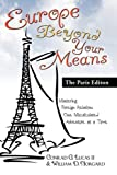 img - for Europe Beyond Your Means: The Paris Edition book / textbook / text book