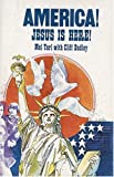 America! Jesus Is Here!, Mel Tari and Cliff Dudley, 0892210214