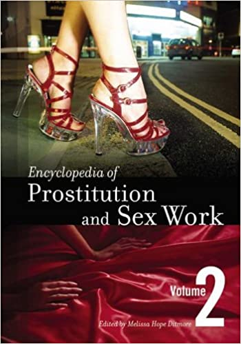 Encyclopedia of Prostitution and Sex Work (2 Volumes Set)
