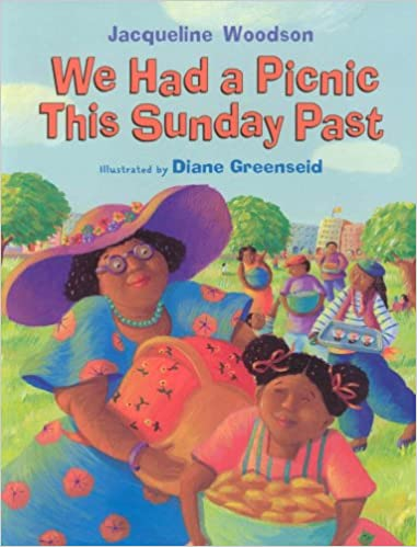 We Had A Picnic This Sunday Past Jacqueline Woodson Diane