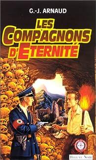 Les compagnons d'éternité par Georges-Jean Arnaud