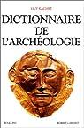 Dictionnaire de l'archéologie par Rachet