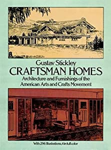 Craftsman homes architecture and book by gustav stickley for Home architecture books