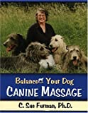 Your Dog in Balance, Furman, Susan, 096798176X