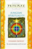 Principles of Jungian Spirituality, Vivianne Crowley, 0722535783