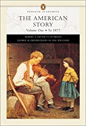 The American Story, Vol. 1: To 1877